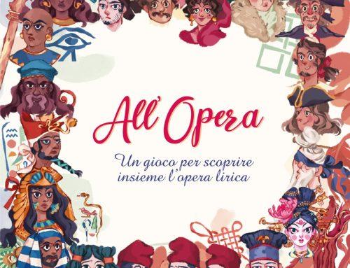 L'Opera si trasforma in un gioco per tutta la famiglia